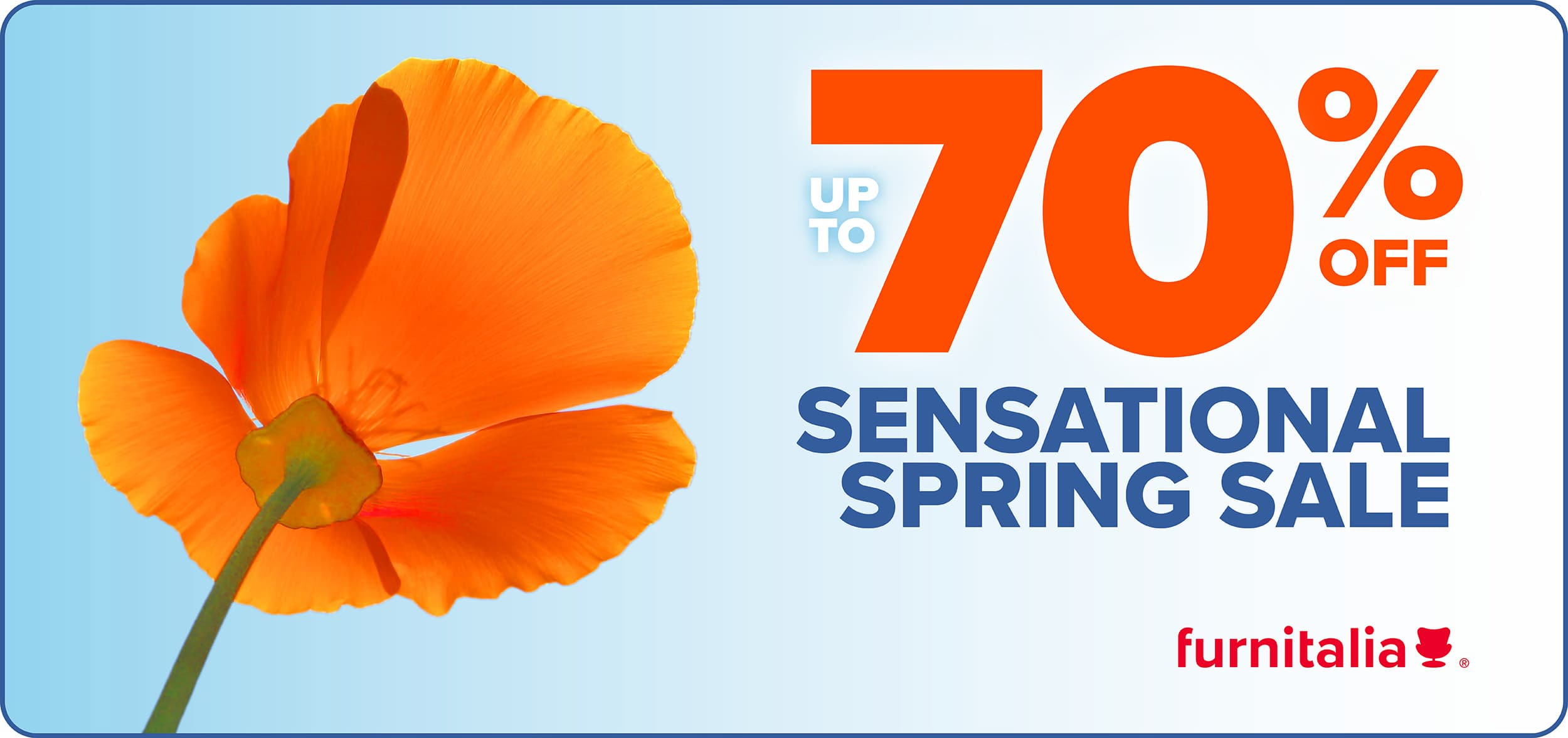 Furnitalia Spring Clearance Sale - up to 70% OFF