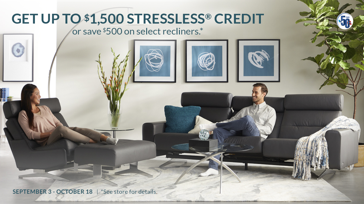 Stressless Promo: Get up to $1,500 Stressless Credit or save $500 on recliner